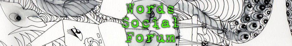 Words Social Forum