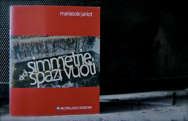 Simmetrie degli spazi vuoti - Mariasole Ariot
