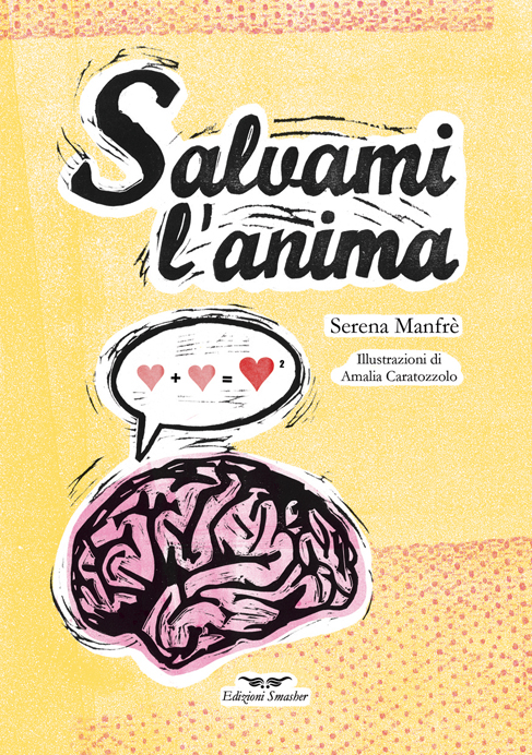 "Libro illustrato""Salvami l'anima""- Edizioni Smasher"