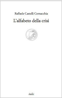 castelli-cornacchia-lalfabeto-della-crisi